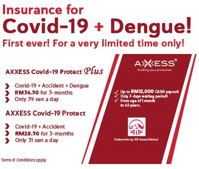 3-in-1 COVID-19 + Dengue Insurance !!